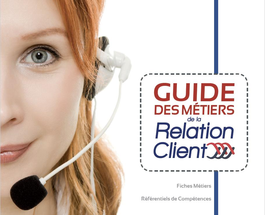 Guide des métiers de la Relation Client