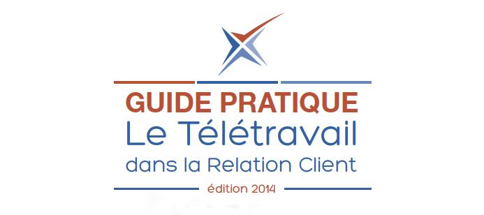 Guide pratique : Le Télétravail dans la Relation Client